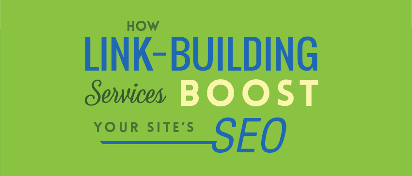How Link-Building Services Boost Your Site's SEO